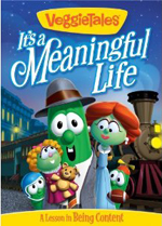 VeggieTales - Its a Meaningful Life