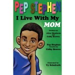 Pep Stephen I Live with My Mom