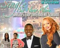 Single But Never Alone Singles Empowerment Summit